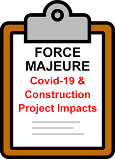 Understanding Force Majeure Clauses in Construction Contracts & Whether the Covid-19 Pandemic Constitutes A Force Majeure Event Thumb